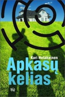 Apkasų kelias - Kari Hotakainen, Aurelijus Briedis
