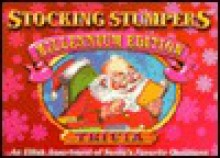 Stocking Stumpers Millennium Edition - Trivia - Jack Kreismer