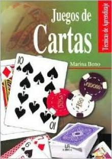 Juegos de Cartas - Marina Bono