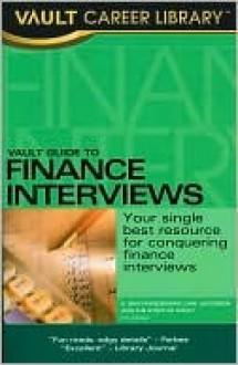 Vault Guide to Finance Interviews - D. Bhatawedekhar