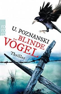 Blinde Vogel (German Edition) - Ursula Poznanski