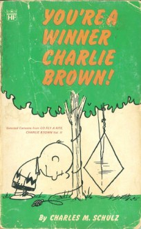 'YOU'RE A WINNER, CHARLIE BROWN! (CORONET BOOKS)' - CHARLES M SCHULZ