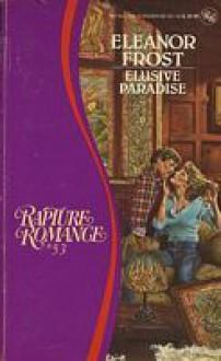 Elusive Paradise - Eleanor Frost