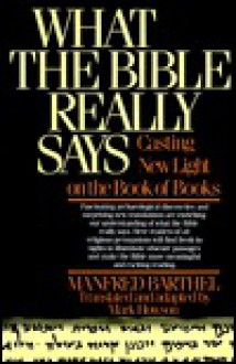 What Bible Really Sa - Manfred Barthel, Mark Howson