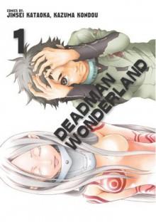 Deadman Wonderland #1 - Jinsei Kataoka