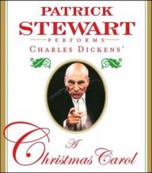 A Christmas Carol - Charles Dickens,Patrick Stewart