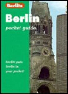 Berlitz Pocket Guide Berlin - Brigitte Lee, Jack Messenger, Jack Altman