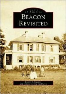 Beacon Revisited - Robert Murpity, Robert Murpity