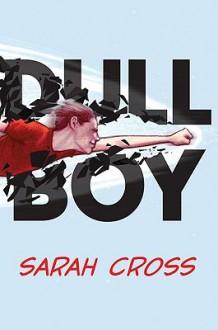 Dull Boy - Sarah Cross