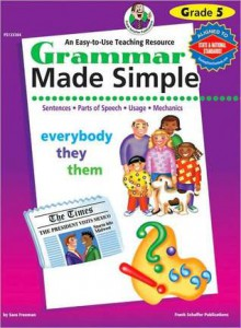 Grammar Made Simple, Grade 5 - School Specialty Publishing