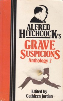 Alfred Hitchcock's Grave Suspicions Anthology II - Cathleen Jordan