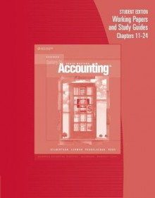 Century 21 Accounting: Advanced Working Papers Chapters 11-24 - Claudia B. Gilbertson, Robert D. Hanson, Mark W. Lehman
