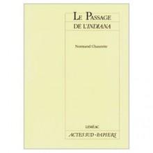 Le Passage De L'indiana - Normand Chaurette