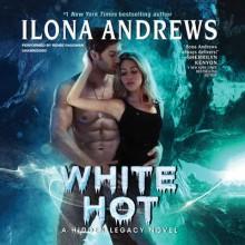 White Hot - Renée Raudman,Ilona Andrews
