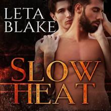 Slow Heat - Leta Blake,Michael Ferraiuolo