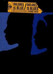 Dolores Is Blue/Dolorez Is Blues - Hermine Pinson