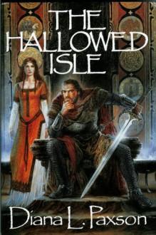 The Hallowed Isle - Diana L. Paxson