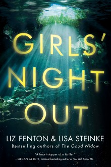 Girls' Night Out - Lisa Steinke,Liz Fenton
