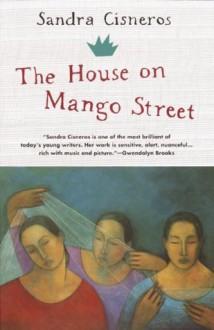 The House On Mango Street (Turtleback School & Library Binding Edition) - Sandra Cisneros