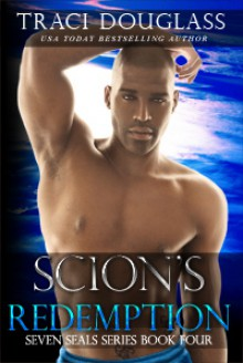 Scion's Redemption (Seven Seals #4) - Traci Douglass