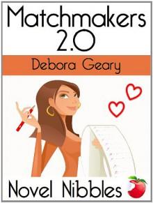 Matchmakers 2.0 - Debora Geary