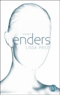 Enders - Lissa Price,Birgit Reß-Bohusch