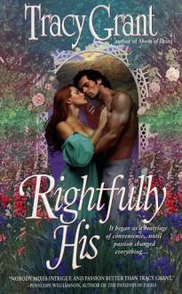 Rightfully His - Tracy Grant