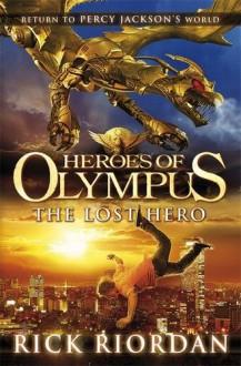 The Lost Hero - Rick Riordan