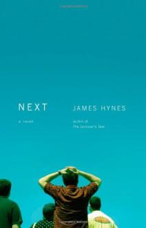 Next - James Hynes