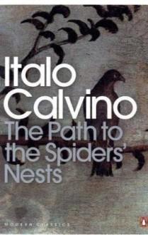 The Path to the Spiders' Nests (Penguin Modern Classics) - Italo Calvino, Archibald Colquhoun