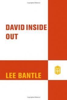 David Inside Out - Lee Bantle