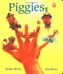 Piggies - Audrey Wood