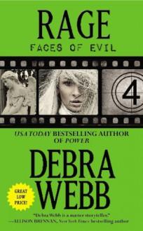 Rage (Faces of Evil) - Debra Webb