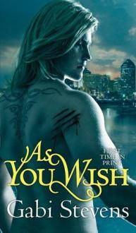 As You Wish - Gabi Stevens