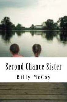 Second Chance Sister - Billy McCoy