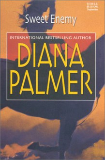 Sweet Enemy - Diana Palmer