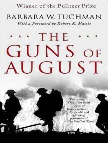 The Guns of August - Barbara W. Tuchman, John Lee, John Lee