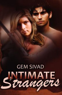 Intimate Strangers (Eclipse Hearts, #1) - Gem Sivad