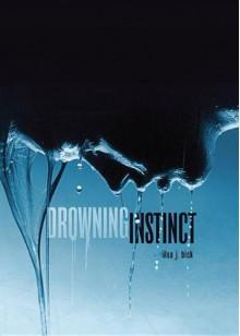 Drowning Instinct - Ilsa J. Bick