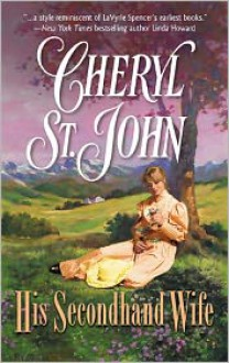 His Secondhand Wife - Cheryl St.John