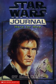 Hero for Hire by Han Solo - Donna Tauscher