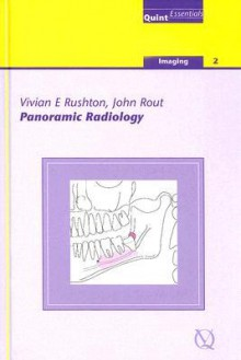 Panoramic Radiology: Imaging - 2 - Vivian Rushton, John Rout