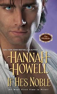 If He's Noble (Wherlockes) - Hannah Howell
