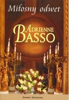 Miłosny odwet (Poślubić wicehrabiego #7) - Adrienne Basso