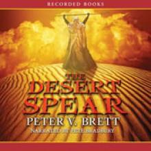 The Desert Spear - Peter V. Brett, Pete Bradbury