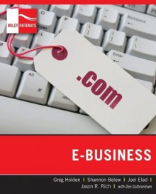 Wiley Pathways E-Business - Jason R. Rich, Greg Holden, Joel Elad, Shannon Belew, Don Gulbrandsen