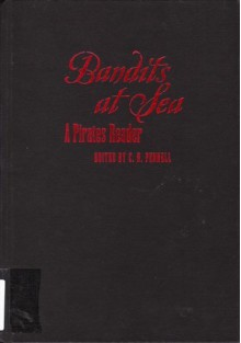 Bandits at Sea: A Pirates Reader - C.R. Pennell