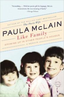 Like Family - Paula McLain