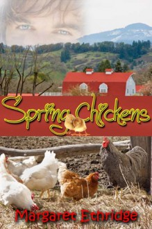Spring Chickens - Margaret Ethridge