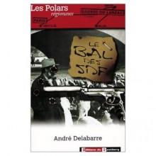 Le Bal Des SDF - André Delabarre